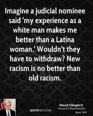 ... Latina woman.' Wouldn't they have to withdraw? New racism is no better