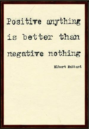 Quotes: Elbert Hubbard