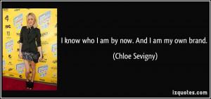 quote-i-know-who-i-am-by-now-and-i-am-my-own-brand-chloe-sevigny ...