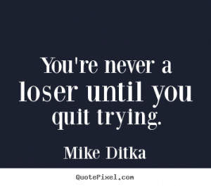 mike-ditka-quotes_15005-3.png