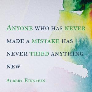 Einstein #InspiredbeCAUSE #EverydayHero #Mistakes