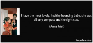 More Anna Friel Quotes