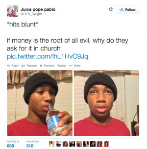 hits blunt* The Juice asking the serious question.