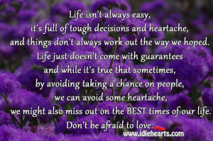 IdleHearts / Quotes / Life Isn't Always Easy, It's Full Of Tough ...