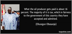What the oil producer gets paid is about 16 percent. The majority of ...