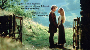 The Princess Bride motivational inspirational love life quotes sayings ...