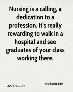 marilyn-bouldin-quote-nursing-is-a-calling-a-dedication-to-a.jpg