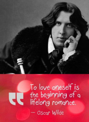 "Top 10 Oscar Wilde Quotes - ""To love oneself is the beginning of a ..."