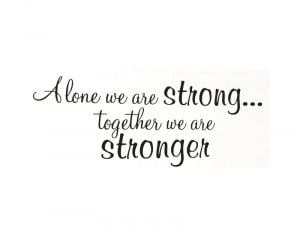 Wall-Sticker-Decal-Quote-Vinyl-Art-Lettering-Together-We-Are-Stronger ...