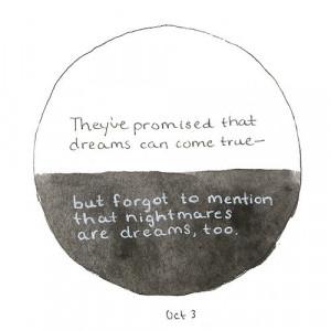 ... , dream, dreams, nightmare, promise, quote, sad, tumblr, tumblr quote