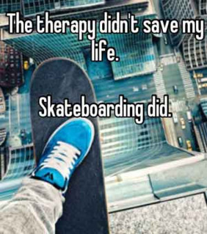 Skateboarding Quotes About Life Skateboarding-quotes-therapy-