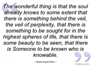 the wonderful thing is that the soul hazrat inayat khan