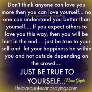 If You Expect Others To Love You..