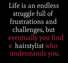 Life is an endless struggle full of frustrations and challenges, but ...
