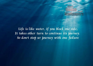 Inspirational Water Pictures Motivational quote on life: