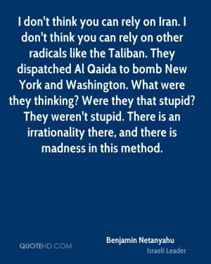 can rely on other radicals like the Taliban. They dispatched Al Qaida ...