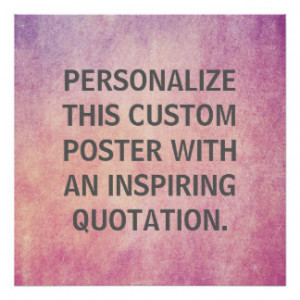 Personalized Quote, Custom Radiant Orchid Texture Posters