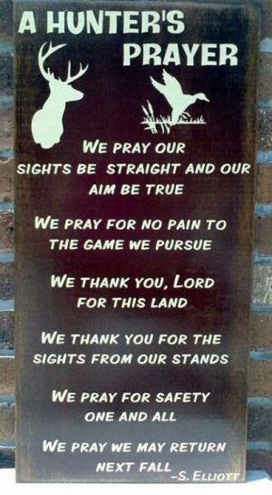 Hunter's Prayer. Definitely getting this for a decoration in my ...