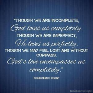 ... , God's love encompasses us completely.
