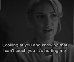 ... touch you, it's hurting me.