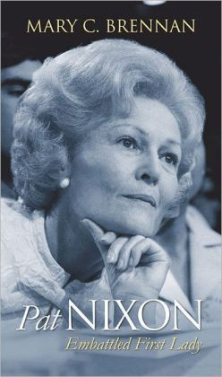 Pat Nixon: Embattled First Lady