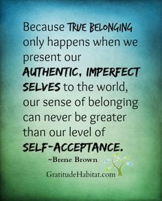 Self Acceptance Quotes On fav quotes on Pinterest | 34 Pins