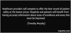 the best record of patient safety at the lowest prices. Hospitals ...