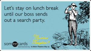Funny Moonrise Kingdom Ecard: Let's stay on lunch break until our boss ...
