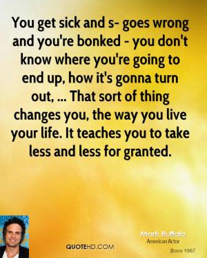 Mark Ruffalo Life Quotes