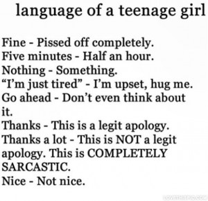 Language Of A Teenage Girl funny girl language instagram ... | Quotes