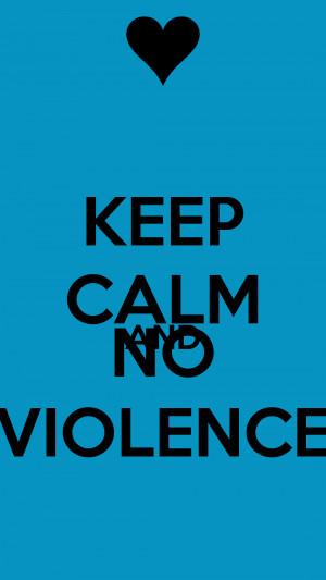 No Violence Images Keep calm and no violence