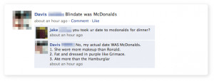 My blind date was McDonald's.