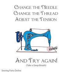 Sewing Truth - Sewing Quotes - Troubleshooting poems =) More