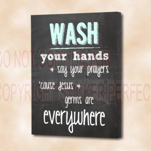 Home / Best Sellers / FRAMED CANVAS PRINT Wash your hands & say your ...
