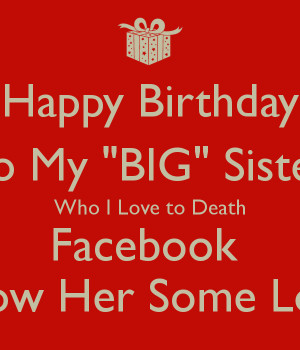 Happy Birthday My Big Sister