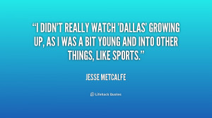 didn't really watch 'Dallas' growing up, as I was a bit young and ...