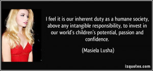 inherent duty as a humane society, above any intangible responsibility ...