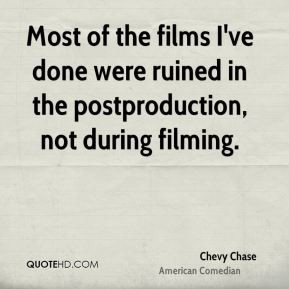 chevy-chase-chevy-chase-most-of-the-films-ive-done-were-ruined-in-the ...