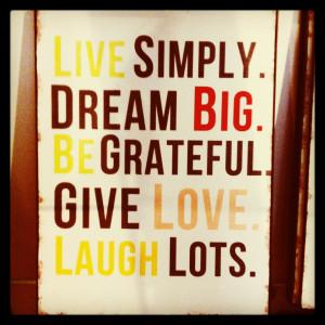 live-simply-dream-big.jpg