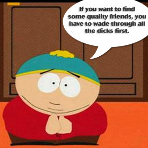 Cartman Quote about Friendship