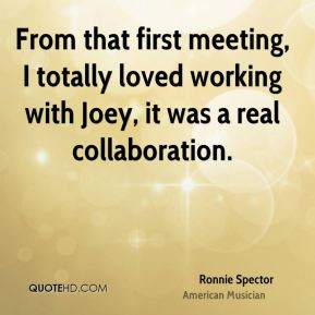 More Ronnie Spector Quotes