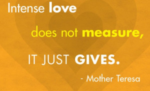 ... -love-does-not-measure-it-just-gives-mother-teresa-mother-quote.jpg