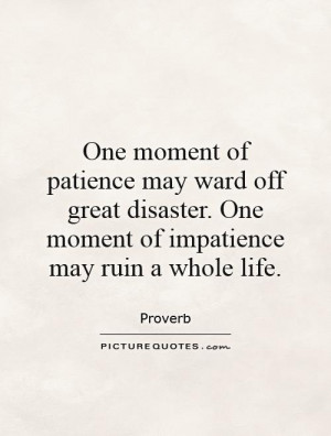 Impatience Quotes