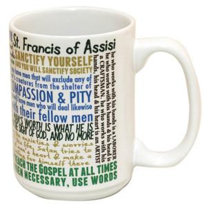 ST FRANCIS OF ASSISI QUOTES MUG