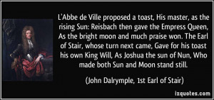 quote-l-abbe-de-ville-proposed-a-toast-his-master-as-the-rising-sun ...