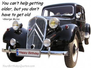 birthday-quotes-inspirational-George-Burns-older