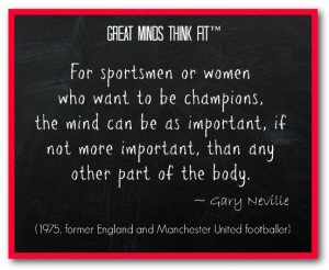 Famous #Football #Quote by Gary Neville