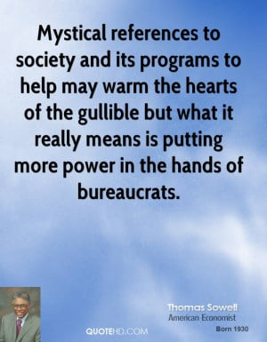 Mystical references to society and its programs to help may warm the ...