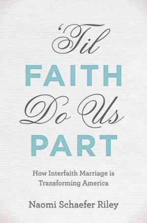 Til Faith Do Us Part': The Mixed Blessings Of Interfaith Marriage