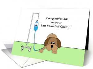 Last Round of Chemo Greeting Card-Sad Dog with IV-Encouragement card
